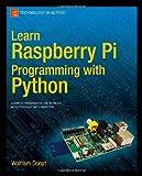 Wolfram Donat Learn Raspberry Pi Programming with Python