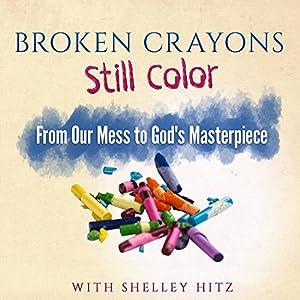 Broken Crayons Still Color Audiobook