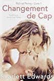 Changement de Cap (Rich et Penny, #1) (French Edition)