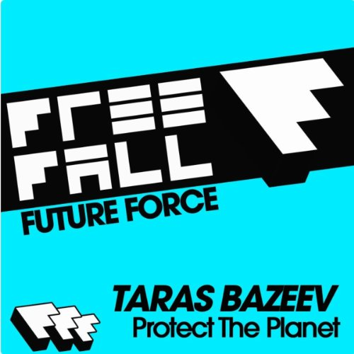 Protect The Planet (Original Mix)