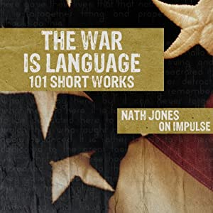 The War Is Language: 101 Short Works Audiobook
