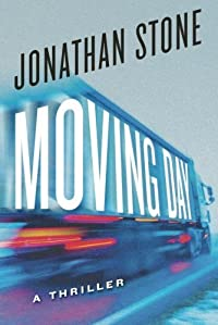 Moving Day: A Thriller by Jonathan Stone ebook deal