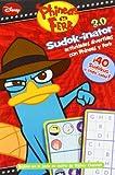 PyF. Sudok-inator: Actividades divertidas con Phineas y Ferb (Actividades Phineas y Ferb)