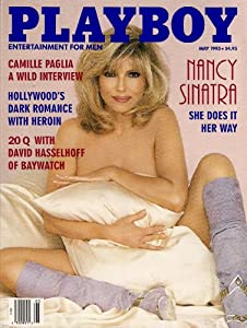 Nancy Sinatra Playboy 1995 http://www.amazon.com/SINATRA-PLAYBOY-CAMILLE-HASSELHOFF-HOLLYWOODS/dp/B002QATQ20