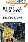 Life of the Beloved: Spiritual Living...