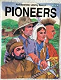 img - for Pioneers: An Educational Coloring Book book / textbook / text book