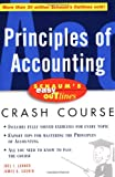 Principles of Accounting (Schaum's Easy Outlines Crash Course)