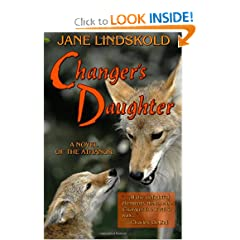 Changer's Daughter: A novel of the Athanor (Volume 2) by Jane Lindskold
