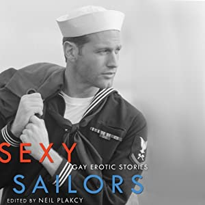 Sexy Sailors: Gay Erotic Stories Audiobook