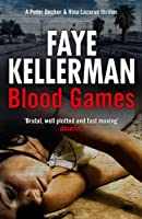 Blood Games (Peter Decker and Rina Lazarus Crime Thrillers) (Peter Decker and Rina Lazarus Series Book 20)