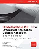 K Gopalakrishnan Oracle Database 11g Oracle Real Application Clusters Handbook, 2nd Edition (Oracle Press)