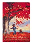 M is for Maple: A Canadian Alphabet B...