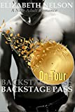 Backstage Pass: On Tour (The Backstage Pass Rock Star Romance Book 5)