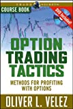 Option Trading Tactics with Oliver Velez