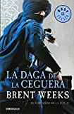 La daga de la ceguera / The Blinding Knife (The Lightbringer) (Spanish Edition)