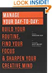 Manage Your Day-to-Day: Build Your Ro...