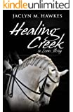 Healing Creek A Love Story
