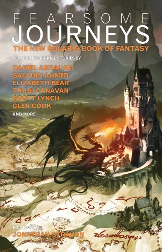 The Fearsome Journeys: The New Solaris Book of Fantasy