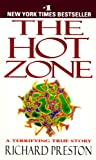 img - for The Hot Zone: A Terrifying True Story book / textbook / text book