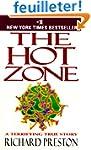 The Hot Zone: The Terrifying True Sto...