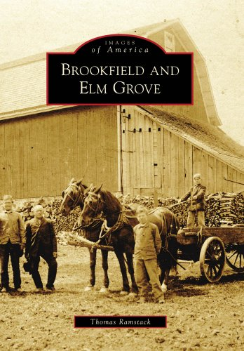 Brookfield And Elm Grove (Images Of America)