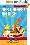 Der Chinese an sich und im Allgemeine...