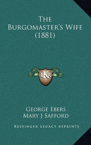 The Burgomaster's Wife (1881)