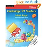 Cambridge ICT Starters: Initial Steps