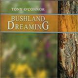 echange, troc Tony O'Connor - Bushland Dreaming