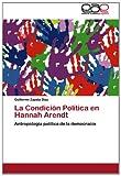 La Condición Política en Hannah Arendt