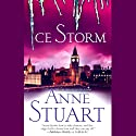 Ice Storm (       UNABRIDGED) by Anne Stuart Narrated by Lauren Fortgang