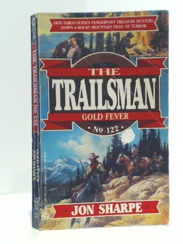 Gold Fever (The Trailsman #122) PDF
