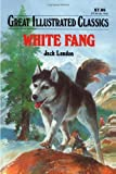Image of White Fang (Great Illustrated Classics)
