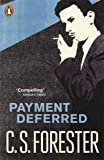 C.S. Forester Payment Deferred (Penguin Modern Classics)