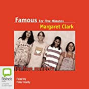 Famous for Five Minutes | [Margaret Clark]