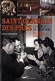 echange, troc Gilles Schlesser - saint-Germain-des-Prés - Les lieux de légende
