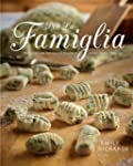 Per La Famiglia: Memories and Recipes...