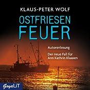 Ostfriesenfeuer: Der neue Fall für Ann Christin Klaasen | Klaus-Peter Wolf