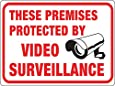 """Hy-Ko Plastic Sign  """"These Premises Protected by Video Surveillance"""" """"These Premises Protected by Video Surveillance"""""""