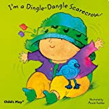 I'm a Dingle Dangle Scarecrow