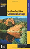 img - for Best Easy Day Hikes Colorado Springs (Best Easy Day Hikes Series) book / textbook / text book