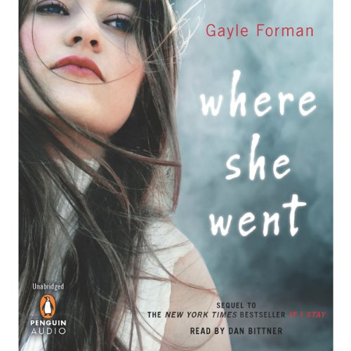 Where she went audiobook gayle forman audible com