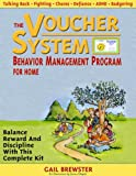 The Voucher System Behavior Management Program for Home, 2nd Edition