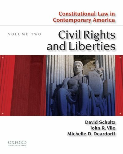 Constitutional Law in Contemporary America, Vol. 2: Civil Rights and Liberties