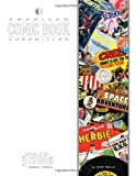 American Comic Book Chronicles: 1960-64 (1605490458) by John Wells