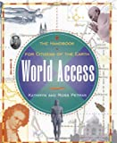 World Access: The Handbook for Citizens of the Earth (0684810166) by Petras, Kathryn