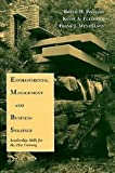 img - for Environmental Management and Business Strategy: Leadership Skills for the 21st Century [Paperback] [1998] (Author) Bruce Piasecki, Kevin A. Fletcher, Frank J. Mendelson book / textbook / text book