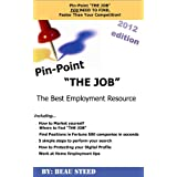 "Pin-Point ""The Job"""