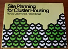 Site planning for cluster housing