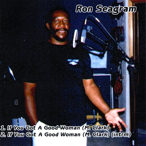 if-you-got-a-good-woman